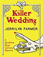 Killer Wedding (A Madeline Bean Catering Mystery #3)