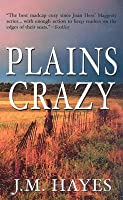 Plains Crazy