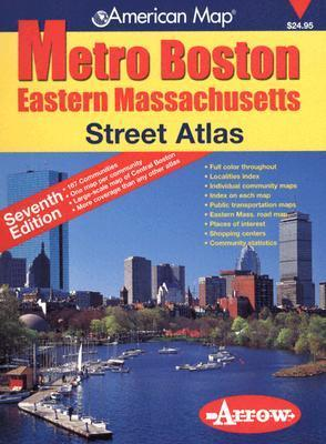 Metro Boston, Eastern Massachusetts, Street Atlas (Metro Boston Eastern Masschusetts Street Atlas)(7th Edition) Arrow