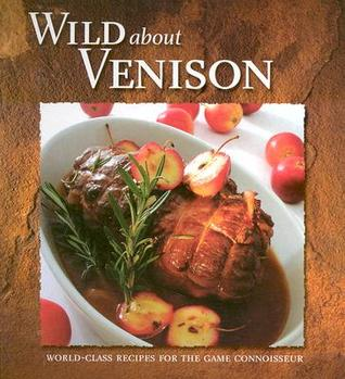 Wild about Venison  by  Stoeger Publishers