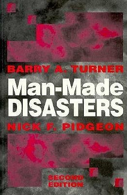 Man Made Disasters Barry A. Turner