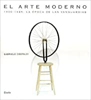 El Arte Moderno/ the Modern Art