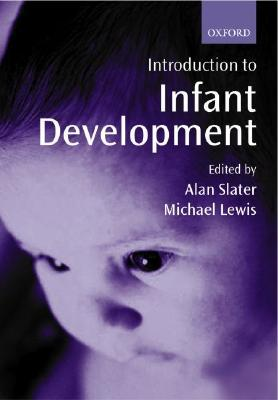 Introduction to Infant Development  by  Alan Slater
