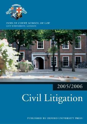 Bar Manual: Civil Litigation 2005/6  by  Inns of Court School of Law