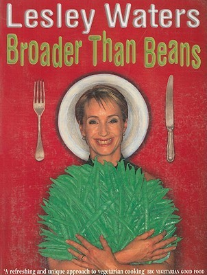 Broader Than Beans Lesley Waters
