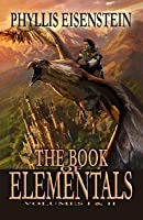 The Book Of Elementals, Vol. 1 And 2 (V. 1 & 2)