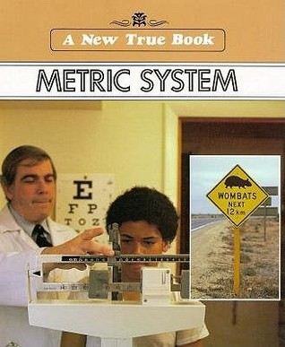 The Metric System  by  Allan Fowler