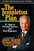 The Templeton Plan: 21 Steps to Personal Success and Real Happiness