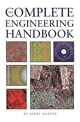The Complete Engineering Handbook  by  Jerry Harder