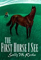 The First Horse I See