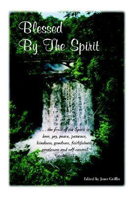 Blessed  by  the Spirit by Janet Griffin
