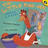 Little Red Hen (Makes a Pizza)