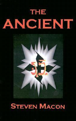 Ancient: Children of the Dark Millennium  by  Steven Macon
