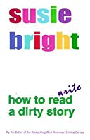 How To Read/Write A Dirty Story
