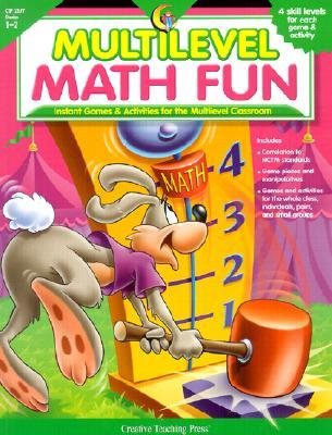 Multilevel Math Fun Grades 1-2: Instant Games & Activities for the Multilevel Classroom  by  Carl Seltzer