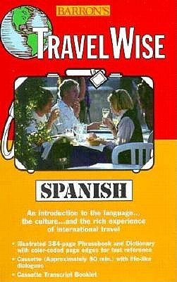 Travel Wise Spanish  by  Carlos Segoviano