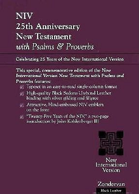 NIV 25th Anniversary Edition New Testament with Psalms and Proverbs: bonded leather  by  Anonymous