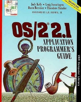 Os/2 2. 1 Application Programmers Guide  by  Jody Kelly