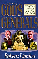 Gods Generals Why They Succeeded And Why