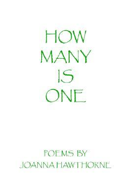 How Many Is One  by  Joanna Hawthorne