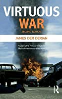 Virtuous War: Mapping the Military-Industrial-Media-Entertainment Network