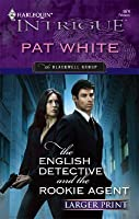 The English Detective and the Rookie Agent: The Blackwell Group