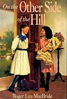 On The Other Side Of The Hill (Little House)