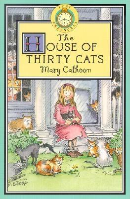 The House Of Thirty Cats  by  Mary Calhoun
