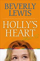 Holly's Heart Collection Two: Books 6-10