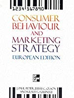 Consumer Behaviour and Marketing Strategy