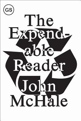 The Expendable Reader: Articles on Art, Architecture, Design, and Media (1951-79)  by  John McHale