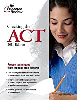 Cracking the ACT, 2011 Edition