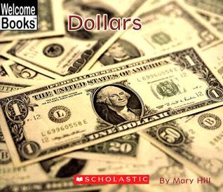 Dollars  by  Mary Hill