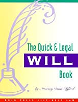 The Quick & Legal Will Book
