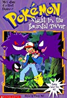 Night in the Haunted Tower (Pokemon Chapter Book #4)