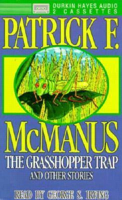 The Grasshopper Trap and Other Stories  by  Patrick F. McManus
