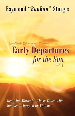 Early Departures for the Sun  by  Raymond RanRan Sturgis