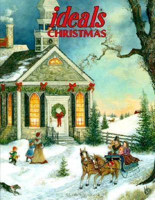 Ideals Christmas: More Than 50 Years of Celebrating Lifes Most Treasured Moments (Ideals Christmas, 1999)  by  Ideals Publications Inc.