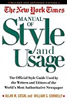 The New York Times Manual of Style and Usage, Revised and Exthe New York Times Manual of Style and Usage, Revised and Exthe New York Times Manual of S