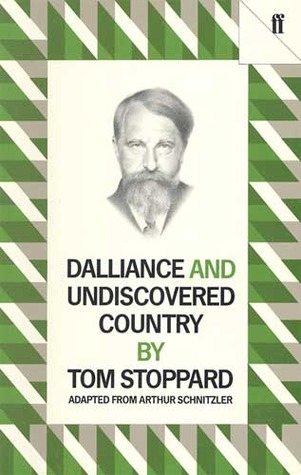 Dalliance & Undiscovered Country  by  Tom Stoppard