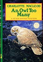 An Owl Too Many (Professor Peter Shandy Mystery #8)