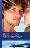 Surf, Sea and a Sexy Stranger (Harlequin Presents Extra)