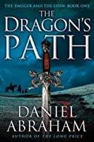 The Dragon's Path (Dagger & the Coin, #1)