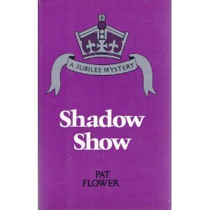 Shadow Show Pat Flower