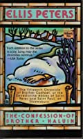 The Confession of Brother Haluin (Chronicles of Brother Cadfael, #15)