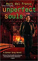 Unperfect Souls (Connor Grey, #4)
