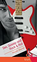 Sex, Gossip and Rock & Roll (Presents Extra)