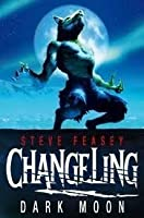 Dark Moon (Changeling, #2)