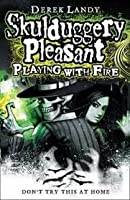 Skulduggery Pleasant: Playing with Fire (Skulduggery Pleasant, #2)