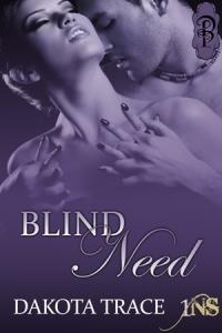 Blind Need (1Night Stand, #83)  by  Dakota Trace